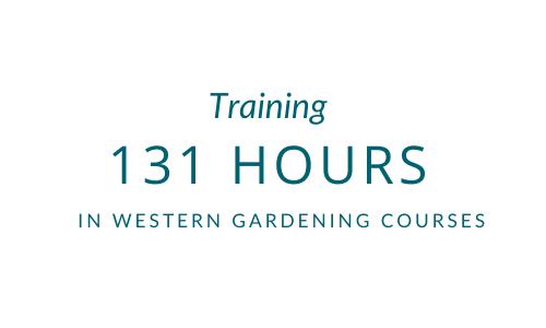 131 hours of gardener training in western gardening courses